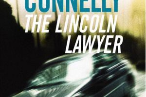 New Book: The Lincoln Lawyer by Michael Connelly